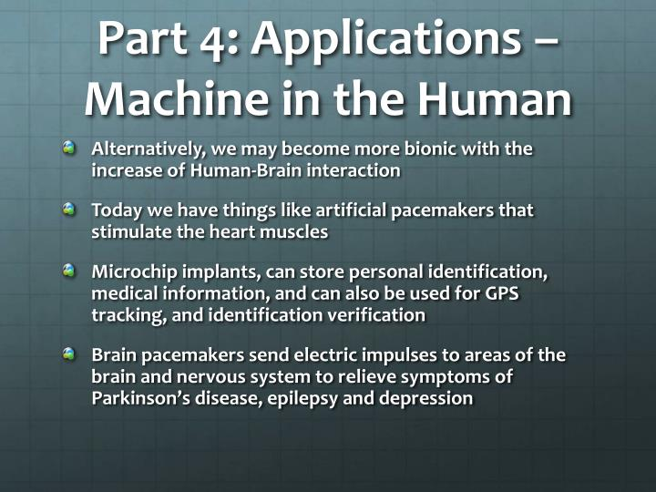 Part 4: Applications – Machine in the Human