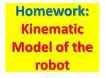 homework kinematic model of the robot