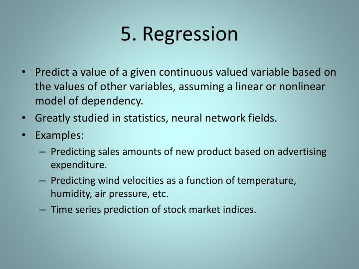 5. Regression