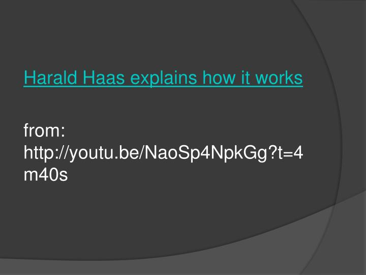 Harald Haas explains how it works