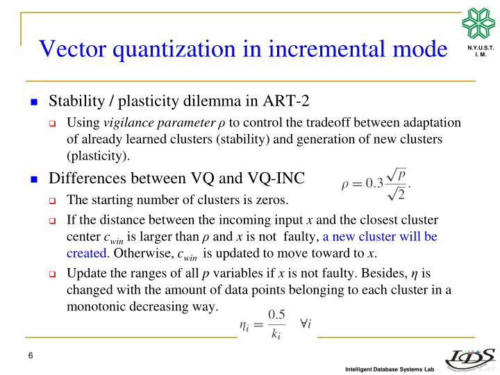Vector quantization in incremental mode