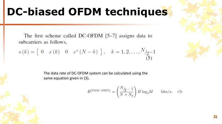 DC-biased OFDM techniques