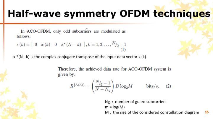 Half-wave symmetry OFDM techniques