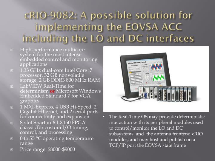 cRIO-9082: A possible solution for implementing the EOVSA ACC including the LO and DC interfaces