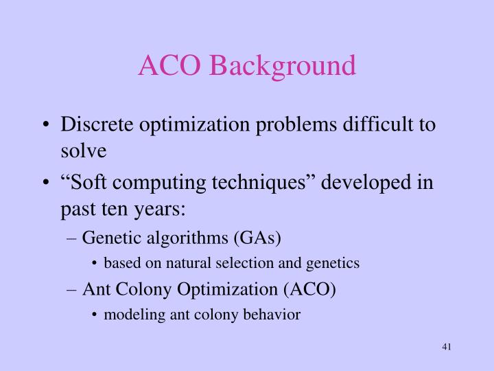 ACO Background