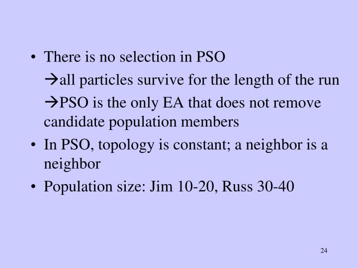 There is no selection in PSO