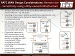 ratc wan design considerations remote site connectivity using utility owned infrastructure