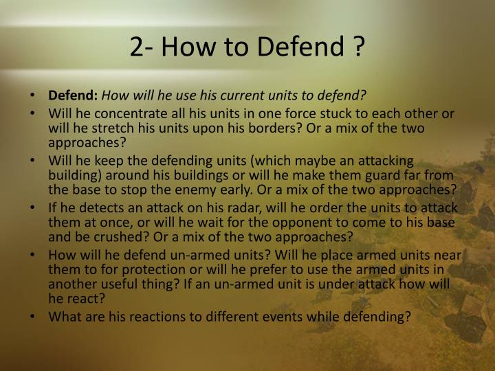 2- How to Defend ?