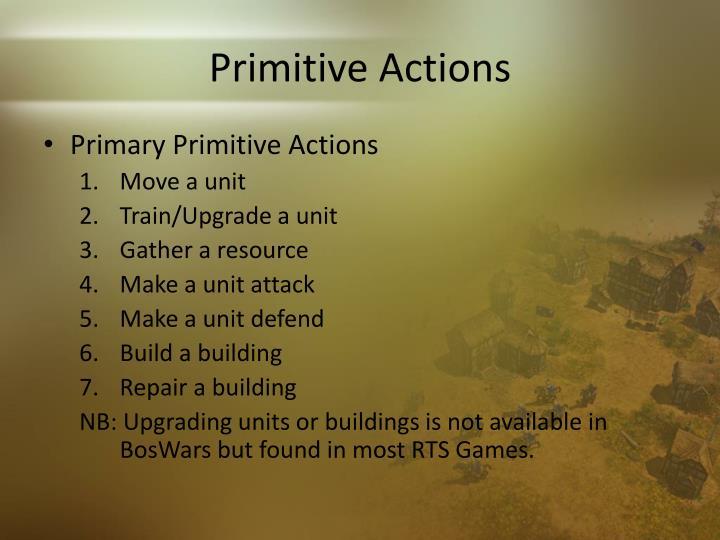 Primitive Actions