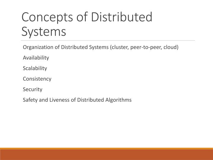 Concepts of Distributed Systems