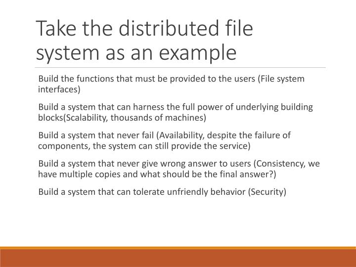Take the distributed file system as an example