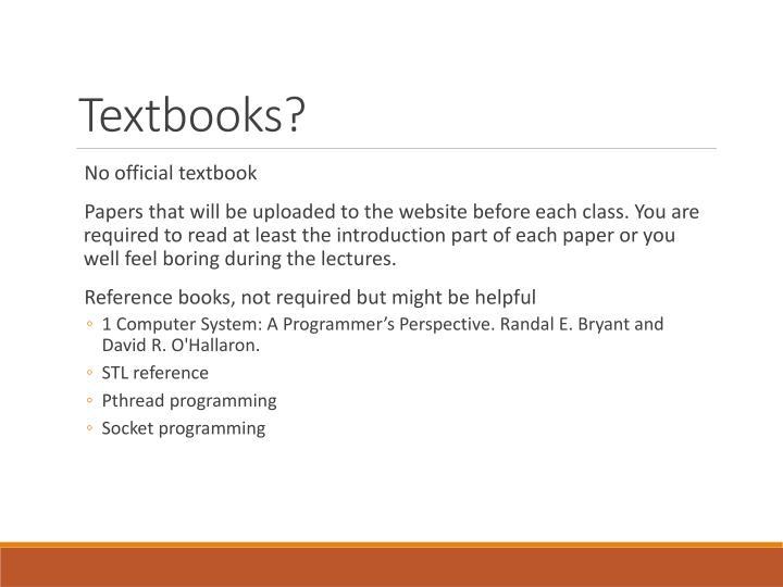 Textbooks?