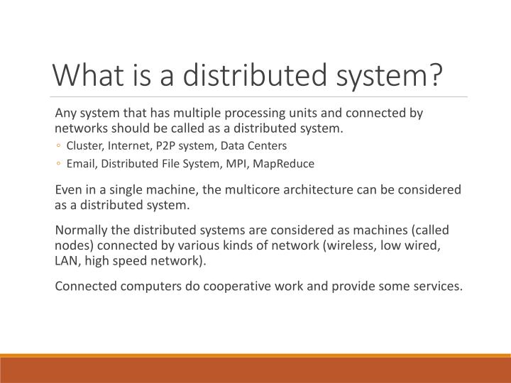 What is a distributed system?
