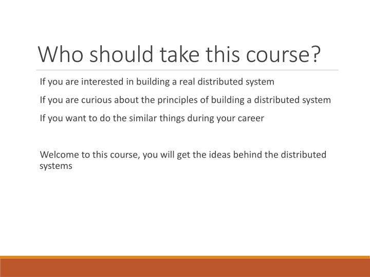Who should take this course?