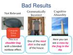 bad results