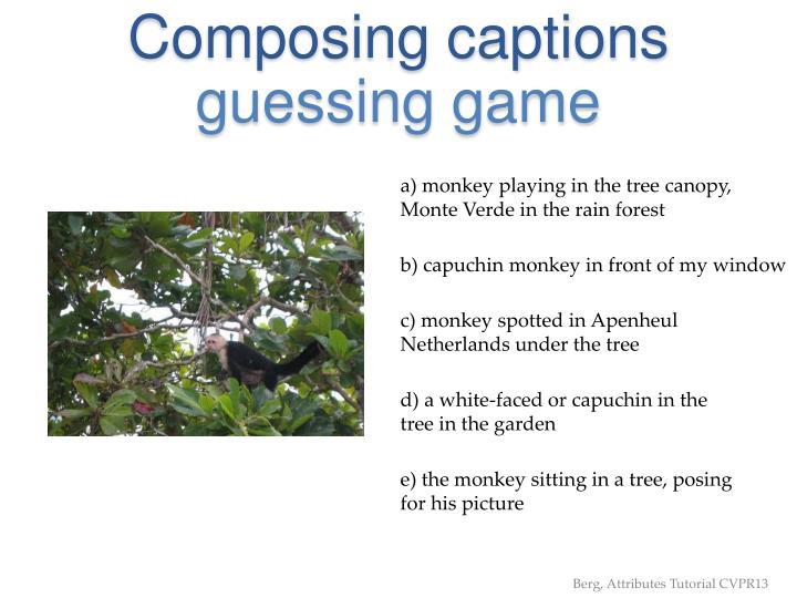 Composing captions