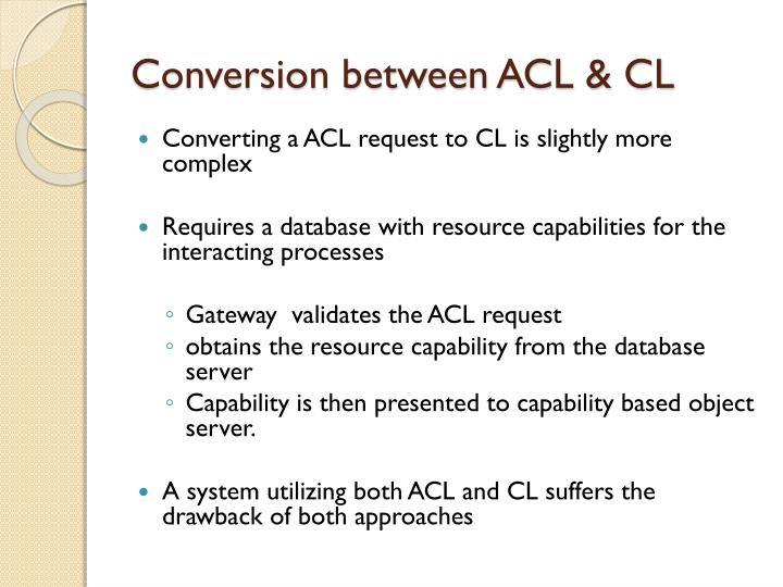 Conversion between ACL & CL