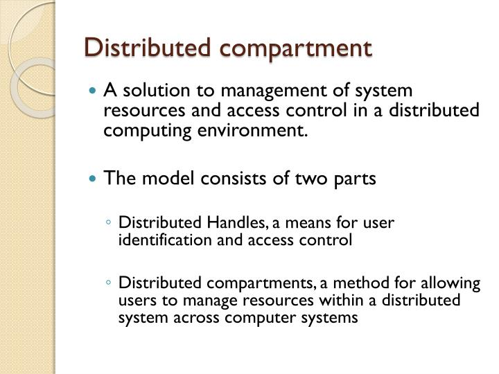 Distributed compartment