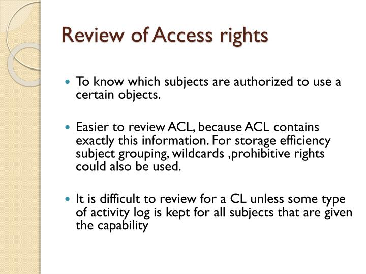 Review of Access rights