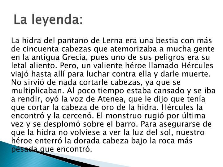 La leyenda: