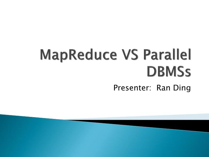 Mapreduce vs parallel dbmss