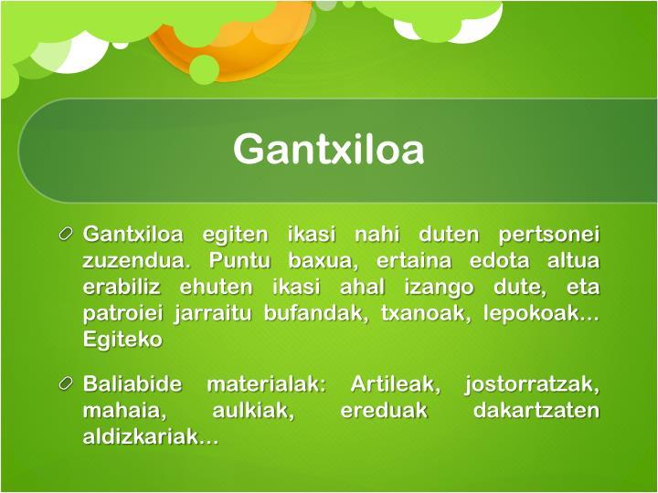 Gantxiloa
