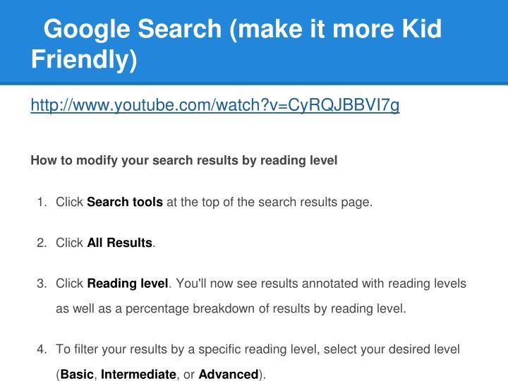 Google Search (make it more Kid Friendly)