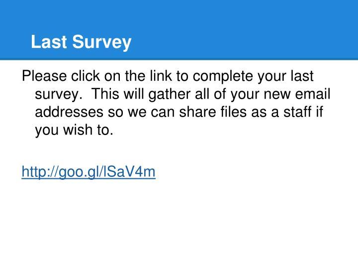 Last Survey