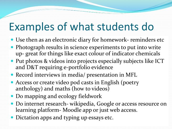 Examples of what students do
