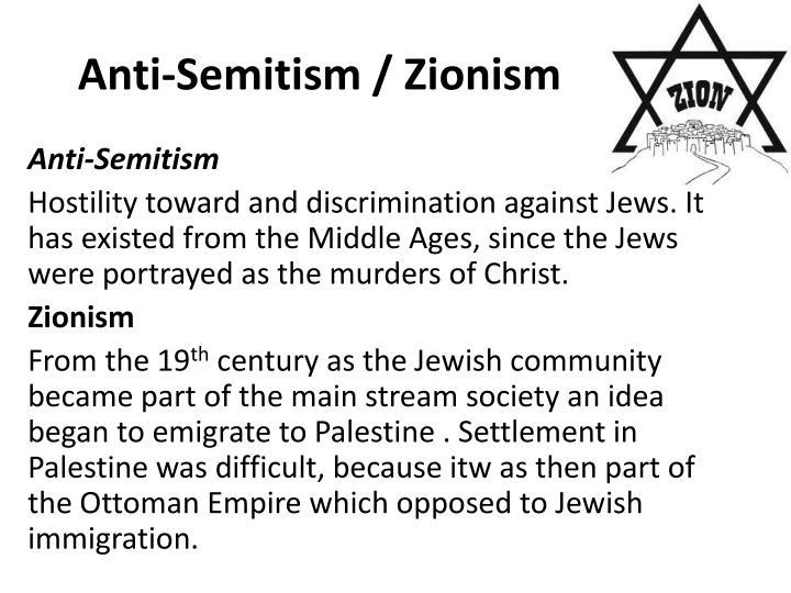 Anti-Semitism / Zionism