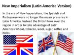 new imperialism latin america version