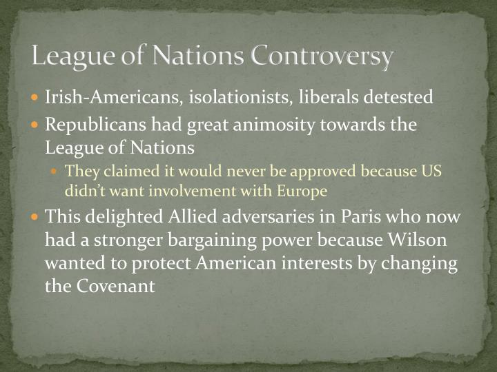 League of Nations Controversy