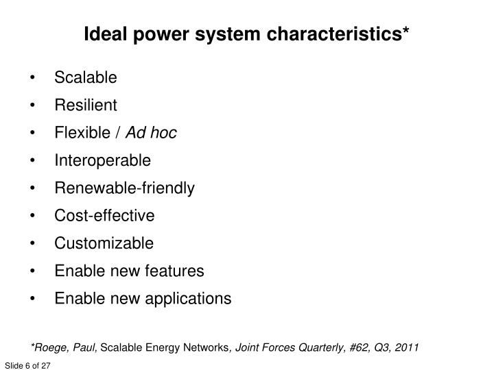 Ideal power system characteristics*