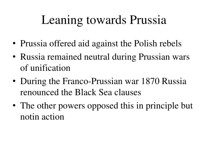 Leaning towards Prussia