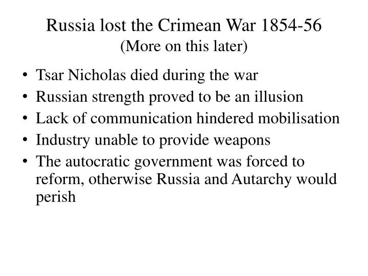 Russia lost the Crimean War