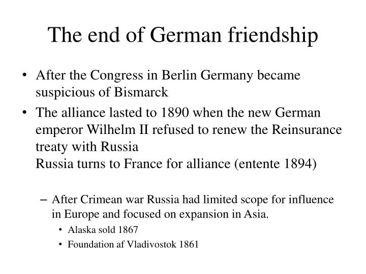 The end of German friendship