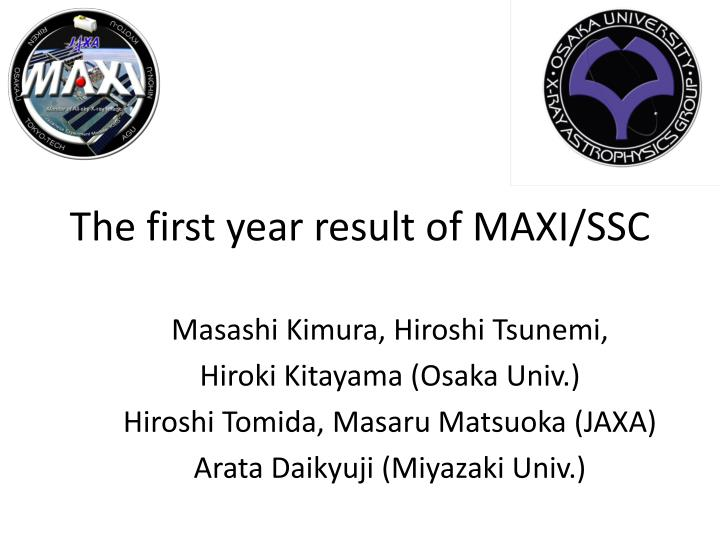 The first year result of maxi ssc