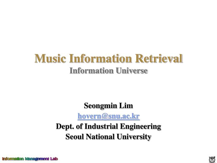 Music information retrieval information universe