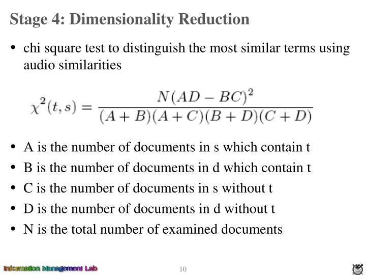 Stage 4: Dimensionality Reduction