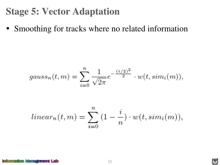 Stage 5: Vector Adaptation