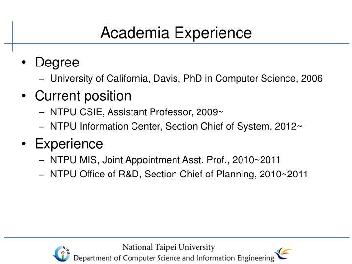 Academia Experience