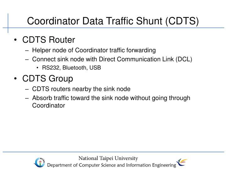 Coordinator Data Traffic Shunt (CDTS)