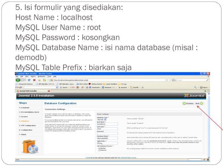 5. Isi formulir yang disediakan: