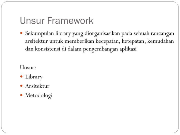 Unsur Framework