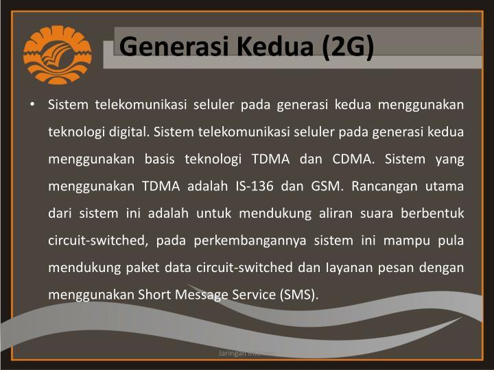 Generasi Kedua (2G)