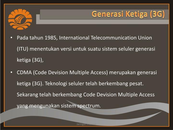 Generasi Ketiga (3G)