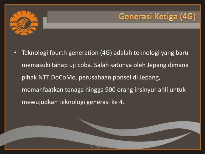 Generasi Ketiga (4G)