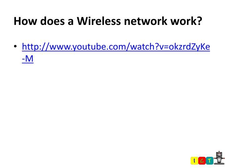 How does a Wireless network work?