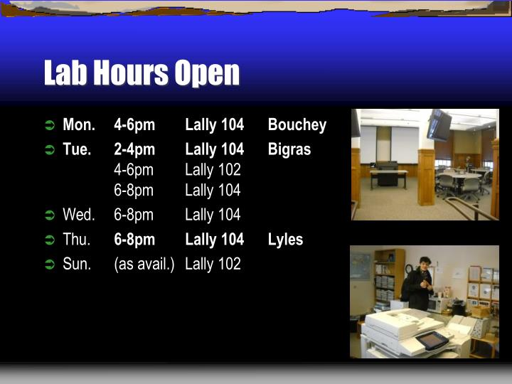 Lab Hours Open