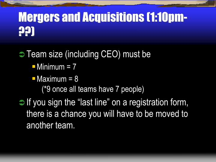 Mergers and Acquisitions (1:10pm-??)